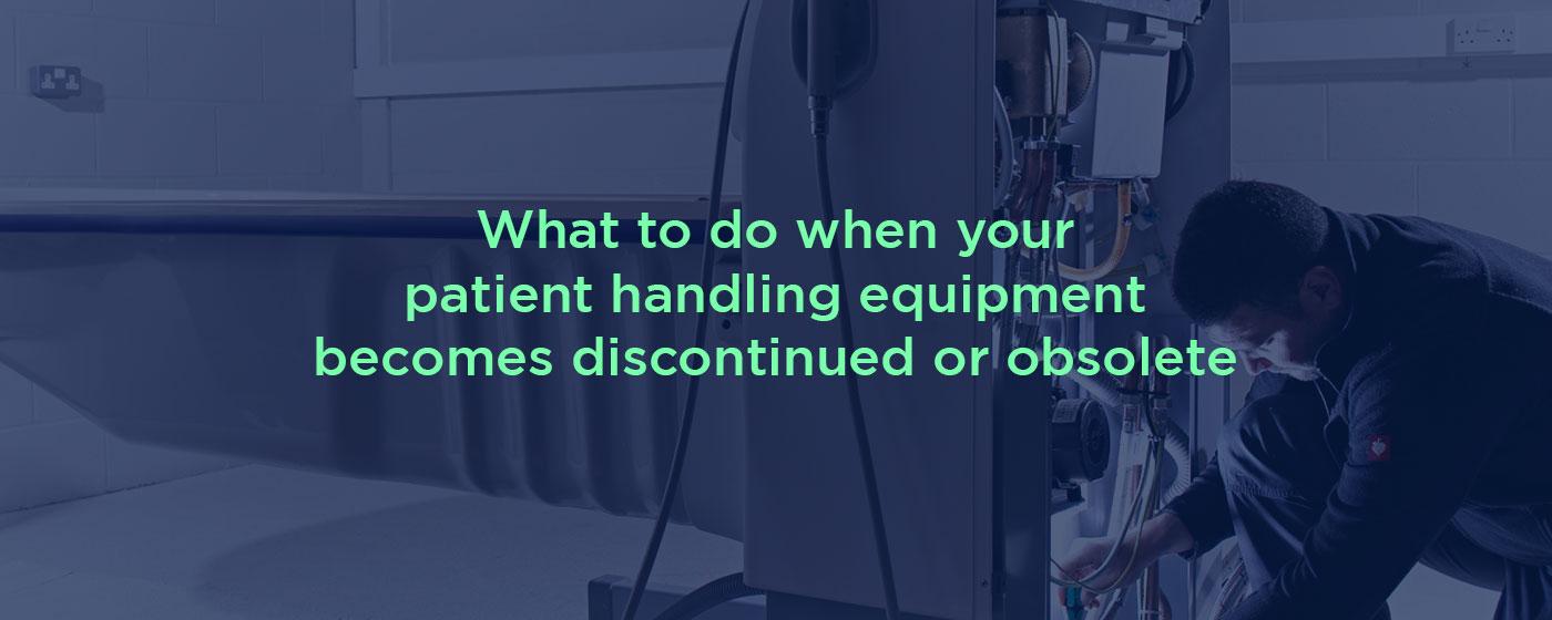 discontinued-obsolete-patient-handling-equipment