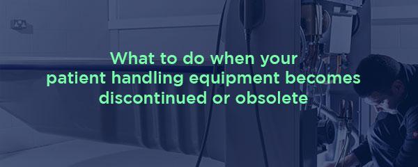 obsolete-discontinued-patient-handling-equipment